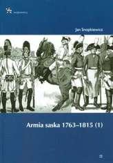 Armia saska 1763-1815. Część 1. Wojownicy