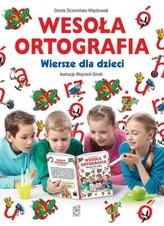 Wesoła ortografia Wiersze dla dzieci