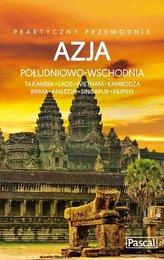 Azja Południowo-Wschodnia Praktyczny przewodnik