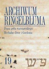 Archiwum Ringelbluma Konspiracyjne Archiwum Getta Warszawy, tom 19, Prasa getta warszawskiego: Hech