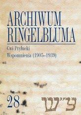 Archiwum Ringelbluma. Konspiracyjne Archiwum Getta Warszawy, tom 28, Cwi Pryłucki. Wspomnienia (1905