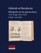 Gdańsk w literaturze. Bibliografia od roku 997 do dzisiaj