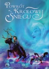 Powrót Królowej Śniegu. Książka + CD słuchowisko