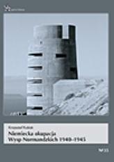 Niemiecka okupacja Wysp Normandzkich 1940-1945