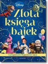 Złota Księga Bajek Najpiękniejsze filmy Disney Pixar