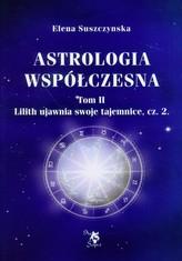 Astrologia współczesna Tom 2