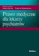 Prawo medyczne dla lekarzy psychiatrów