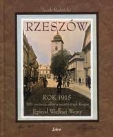 Rzeszów Rok 1915