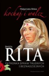 Święta Rita patronka spraw trudnych i beznadziejnych