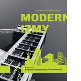 Modernizmy Architektura nowoczesności w II Rzeczypospolitej Tom 2