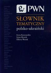 Słownik tematyczny polsko-ukraiński