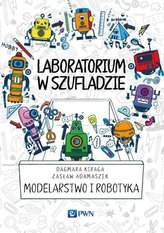 Laboratorium w szufladzie Modelarstwo i robotyka