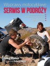 Wyprawy motocyklowe Serwis w podróży