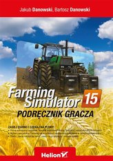 Farming Simulator Podręcznik gracza
