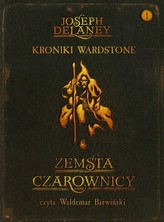 Kroniki Wardstone 1 Zemsta czarownicy