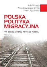 Polska polityka migracyjna