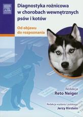 Diagnostyka różnicowa w chorobach wewnętrznych psów i kotów