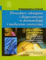 Procedury zabiegowe i diagnostyczne w dermatologii i medycynie estetycznej