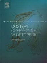 Dostępy operacyjne w ortopedii