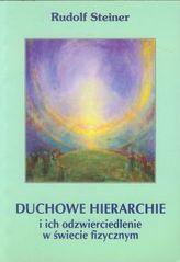 Duchowe hierachie i ich odzwierciedlenie w świecie fizycznym