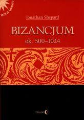 Bizancjum ok. 500-1024. Tom 1