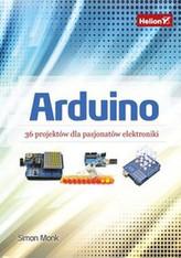 Arduino 36 projektów dla pasjonatów elektroniki