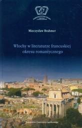 Włochy w literaturze francuskiej okresu romantycznego