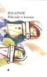 POLECIAŁY W KOSMOS