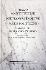 Prawo konstytucyjne, doktryny ustrojowe, partie polityczne