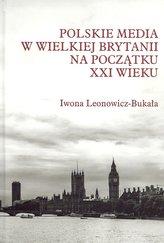 Polskie media w Wielkiej Brytanii na początku XXI wieku