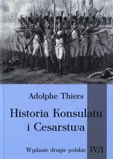 Historia Konsulatu i Cesarstwa Tom IV Część 1
