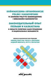 Doświadczenia ustawodawcze Polski i Kazachstanu w zakresie polityki samorządowej i mniejszości narodowych