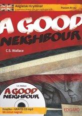 Angielski Kryminał z samouczkiem dla początkujących A Good Neighbour