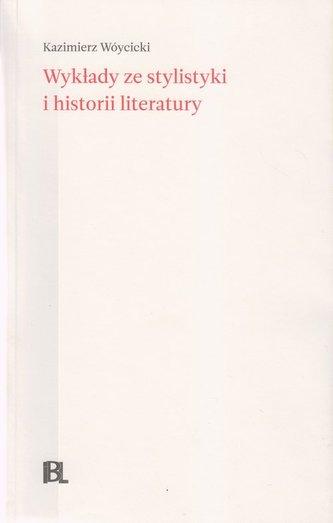 Wykłady ze stylistyki i historii literatury