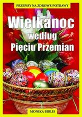 Wielkanoc według Pięciu Przemian
