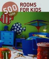 500 Tricks Rooms for Kids