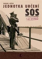 Jednotka určení SOS – díl druhý