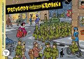 Z archiwum Jerzego Wróblewskiego 4. Przygody szeregowca Kromki