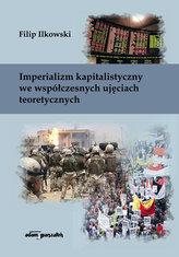 Imperializm kapitalistyczny we współczesnych ujęciach teoretycznych