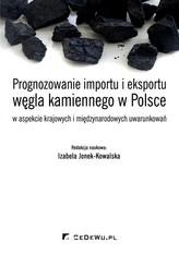 Prognozowanie importu i eksportu węgla kamiennego w Polsce