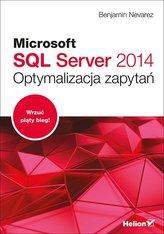 Microsoft SQL Server 2014 Optymalizacja zapytań