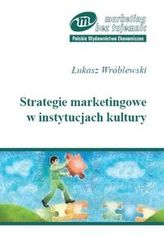Strategie marketingowe w instytucjach kultury