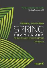 Spring Framework. Wprowadzenie do tworzenia aplikacji.