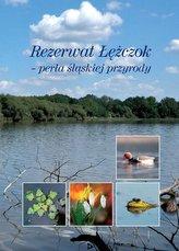 Rezerwat Łężczok - perła śląskiej przyrody