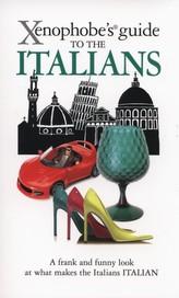 Xenophobe's Guide to Italians