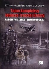Tajne kompleksy lotnicze Trzeciej Rzeszy