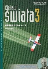 Ciekawi świata 3 Geografia Podręcznik Część 2 Zakres rozszerzony