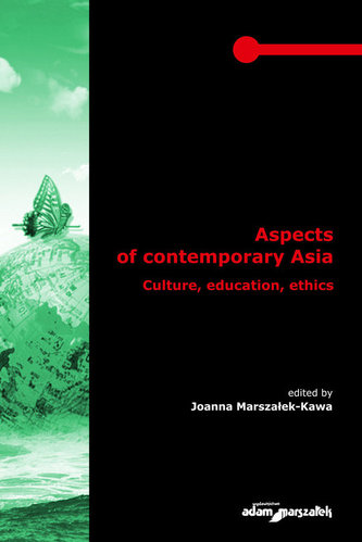 Aspects of contemporary Asia. Culture, education, ethics