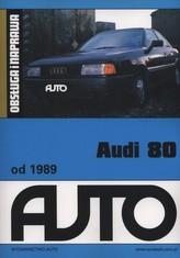 Audi 80 od 1989 Obsługa i naprawa