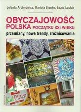 Obyczajowość polska początku XXI wieku